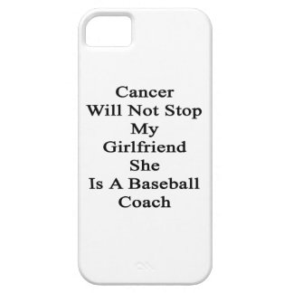 Cancer Will Not Stop My Girlfriend She Is A Baseba iPhone 5 Covers