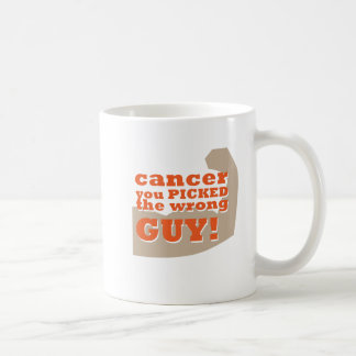 Cancer you Picked the Wrong Guy Coffee Mug