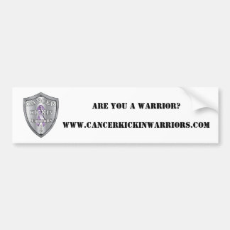 cancerkickinwarriors-logo-SMALL, ARE YOU A WARR... Bumper Sticker