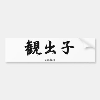 Candace translated into Japanese kanji symbols. Bumper Sticker