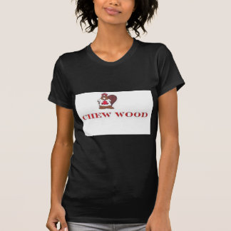 candian beaver CHEW WOOD T-Shirt