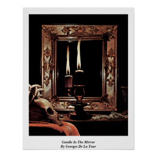 Candle In The Mirror By Georges De La Tour Poster