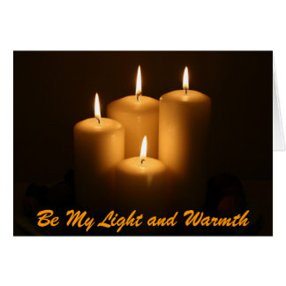 Candles 2, Be My Light and Warmth Greeting Card