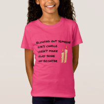 Candles Anti Bullying Message T-shirt