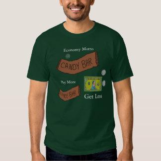 Candy Bar Pay more get less T-Shirt