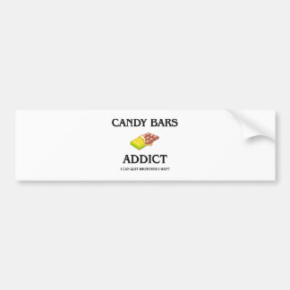 Candy Bars Addict Bumper Sticker