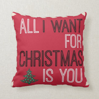 Candy Cane All I Want For Christmas Is You Pillow