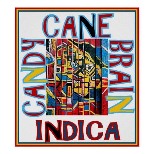 CANDY CANE BRAIN INDICA PRINT