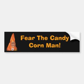 CANDY CORN MAN, Fear The Candy Corn Man! Car Bumper Sticker
