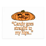 Candy goes straight to my hips post card