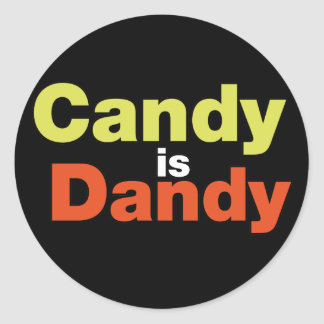 Candy is Dandy Classic Round Sticker