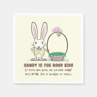 Candy is for Good Kids Easter Bunny Paper Napkin