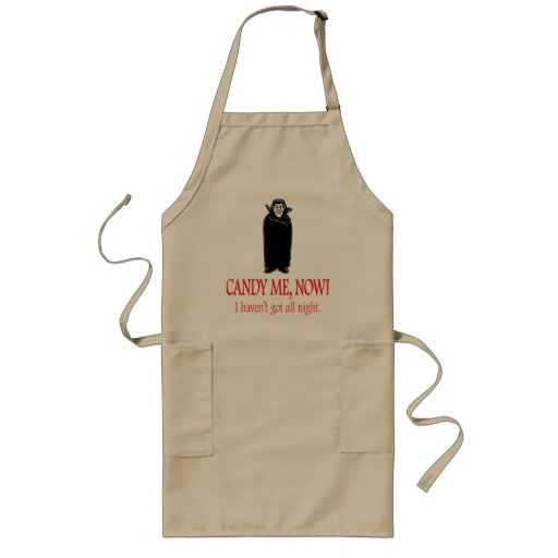 Candy Me, Now – I haven't got all night Long Apron
