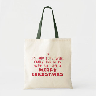 Candy & Nuts Merry Christmas - Humor Gift Tote Bag