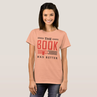 Candy orange t-shirt The book was better, funny
