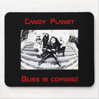 Candy Planet s Bliss Is Coming Mouse Pad