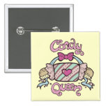 Candy Queen button pin