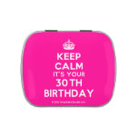 [Crown] keep calm it's your 30th birthday  Candy Tins