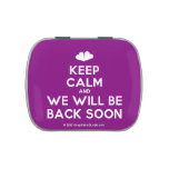 [Two hearts] keep calm and we will be back soon  Candy Tins