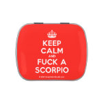 [Crown] keep calm and fuck a scorpio  Candy Tins