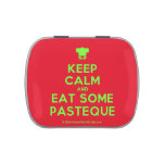[Chef hat] keep calm and eat some pasteque  Candy Tins