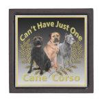 Cane Corso Can't Have Just One Keepsake Box Premium Keepsake Boxes