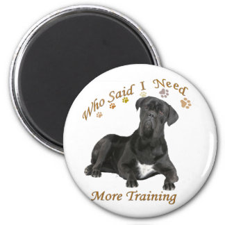 Cane Corso Needs Training 2 Inch Round Magnet