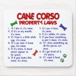 CANE CORSO Property Laws 2 Mouse Pad