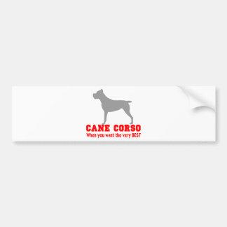 CANE CORSO THE VERY BEST BUMPER STICKER