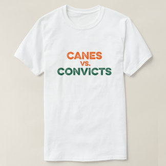 Canes vs. Convicts T-shirt