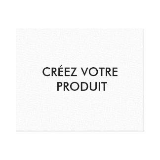Canevas - Créez votre produit Stretched Canvas Prints