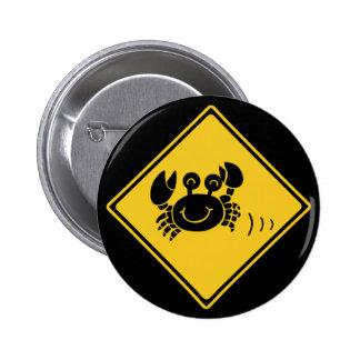 Cangrejos de la atención (1), señal de tráfico, pin redondo 5 cm