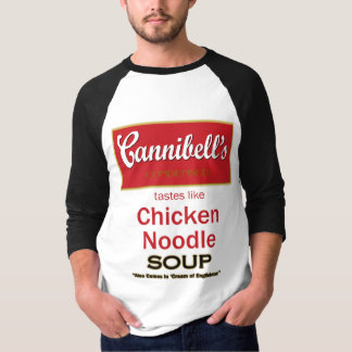 Canibal's tastes like Chicken Noodle Soup T-Shirt