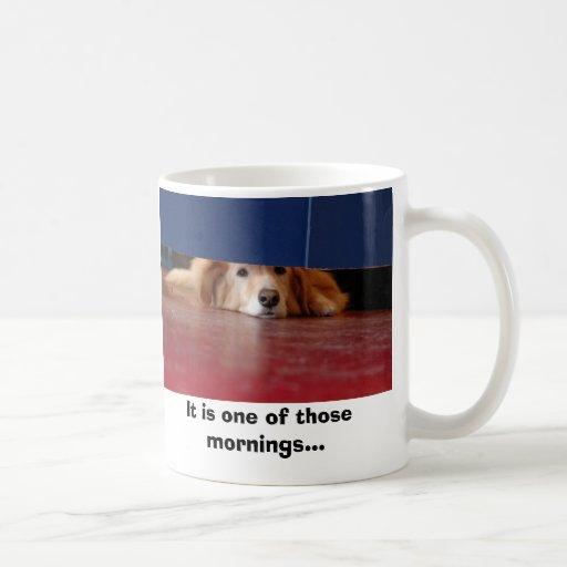 Canícula, es una de esas mañanas… taza clásica