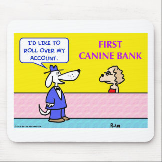 canine bank roll over account dog mouse pad