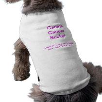 Canine Cancer Sucks! Pet Tee