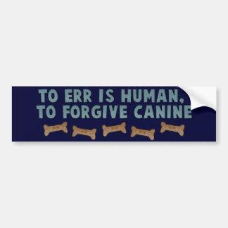 Canine Forgiveness Bumper Sticker