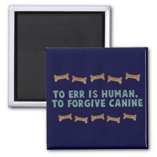 Canine Forgiveness Magnet