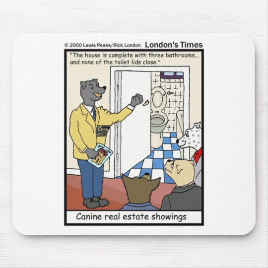 Canine Real Estate Sales Funny Gifts & Tees Mouse Pad