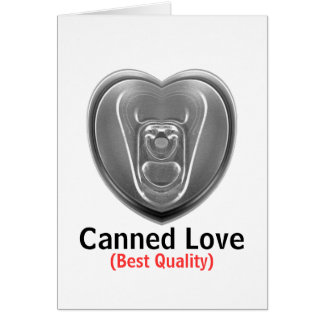 Canned Love Card