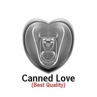 Canned Love Women T-Shirt shirt