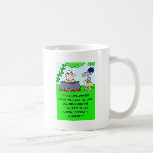 cannibal list ingredients social security number classic white coffee mug