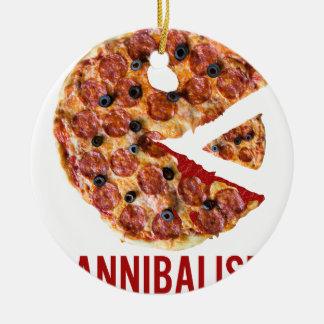 Cannibalism Pizza Eat Funny Food Ceramic Ornament