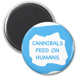 Cannibals feed on humans .png magnet