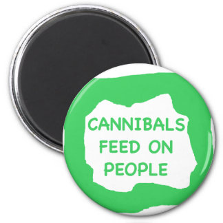 Cannibals feed on people .png magnet