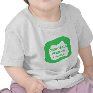 Cannibals feed on people .png t shirts