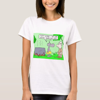 Cannibals use lethal injection now. T-Shirt
