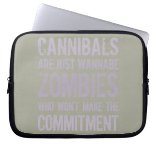 Cannibals Wannabe Zombies Laptop Sleeves