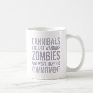Cannibals Wannabe Zombies Mug