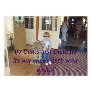 cannon 1 048, Yo Dudes and Dudettesits my mums ... Invitation